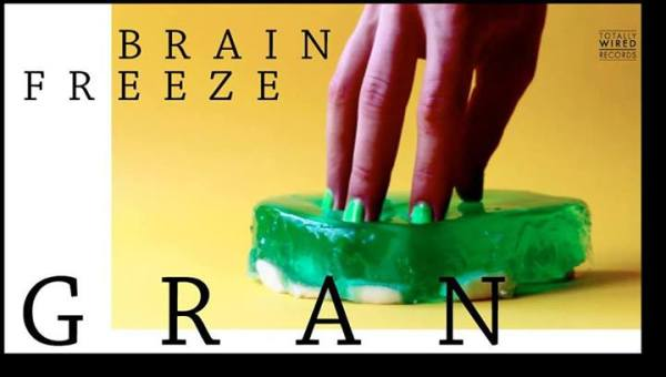 GRAN Brain Freeze EP